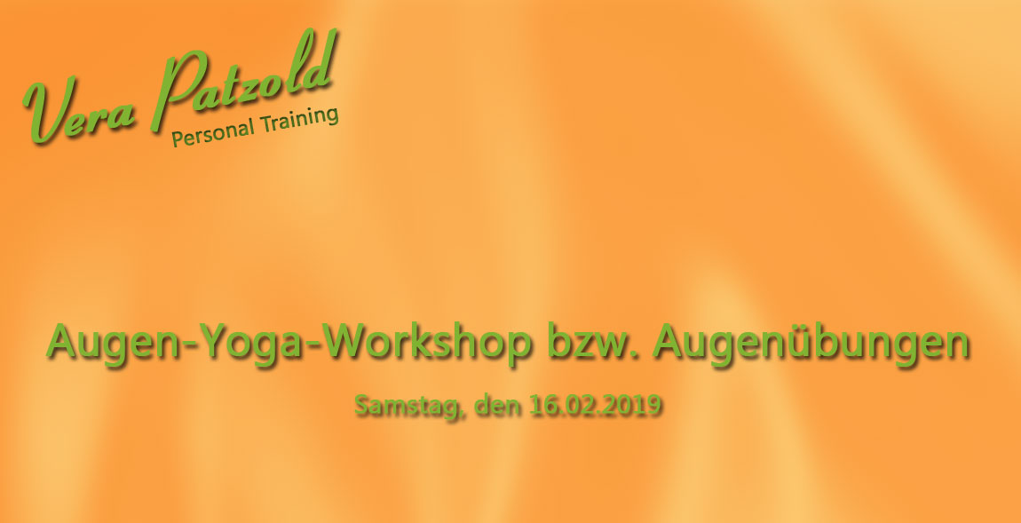 Augen-Yoga-Workshop bzw. Augenübungen